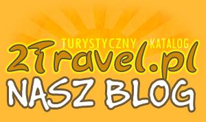 Blog Turystyczny – 2Travel.pl